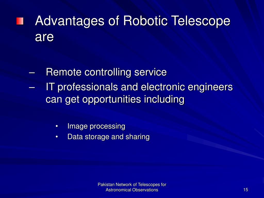 Advantages of Robotic Telescope are