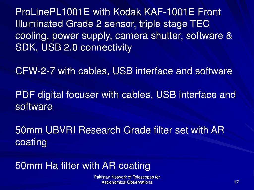 ProLinePL1001E with Kodak KAF-1001E Front Illuminated Grade 2 sensor, triple stage TEC cooling, power supply, camera shutter, software & SDK, USB 2.0 connectivity