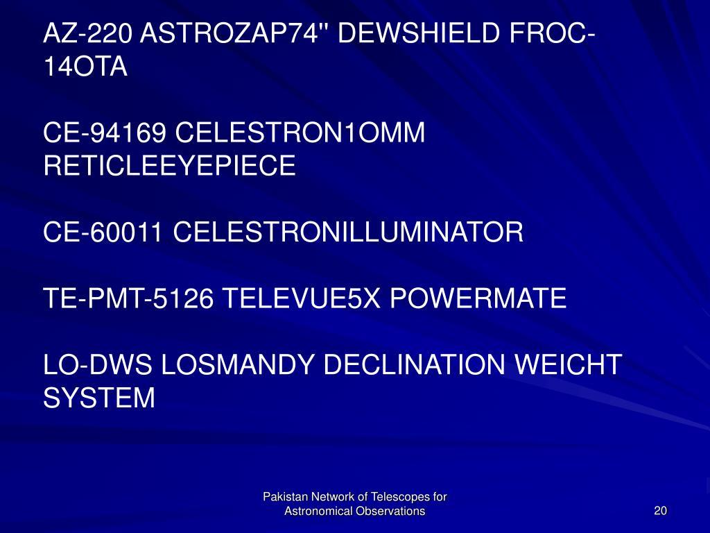 AZ-220 ASTROZAP74'' DEWSHIELD FROC-14OTA