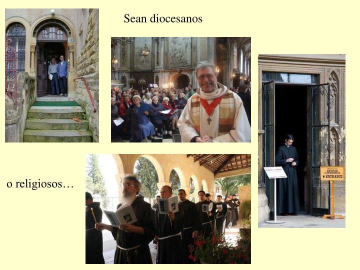 Sean diocesanos