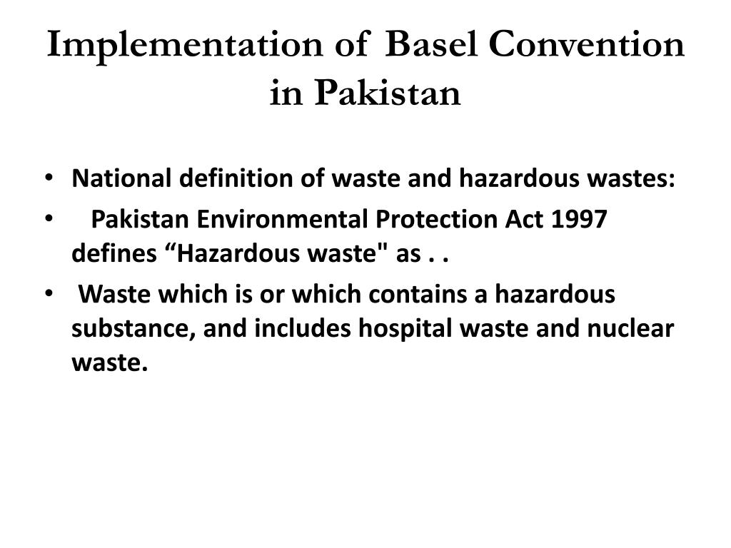 Implementation of Basel Convention in Pakistan