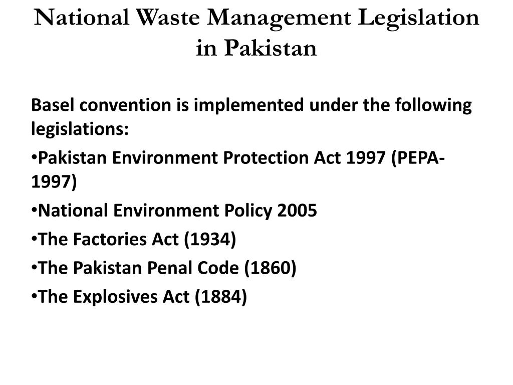 National Waste Management Legislation in Pakistan