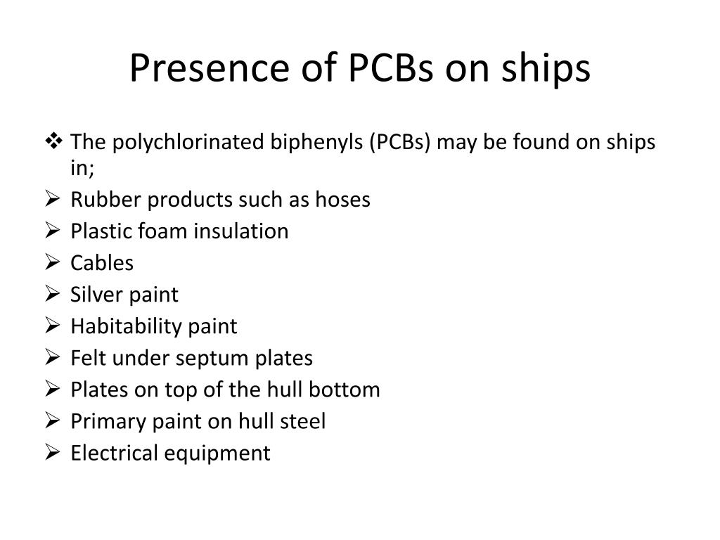 Presence of PCBs on ships