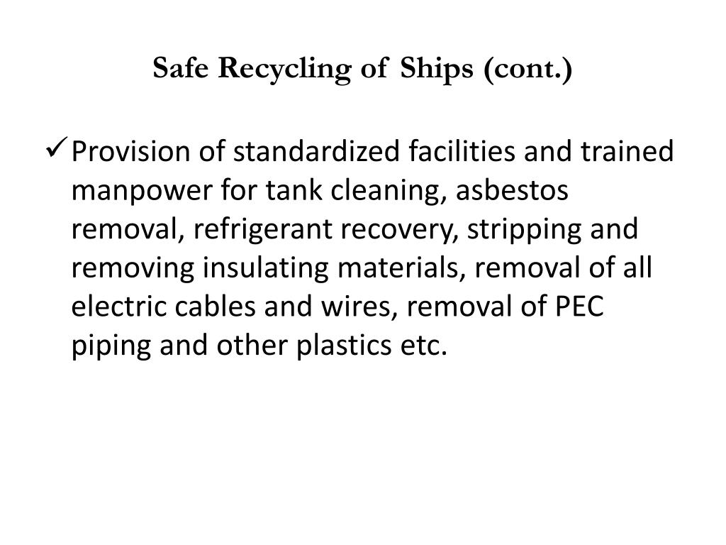 Safe Recycling of Ships (cont.)