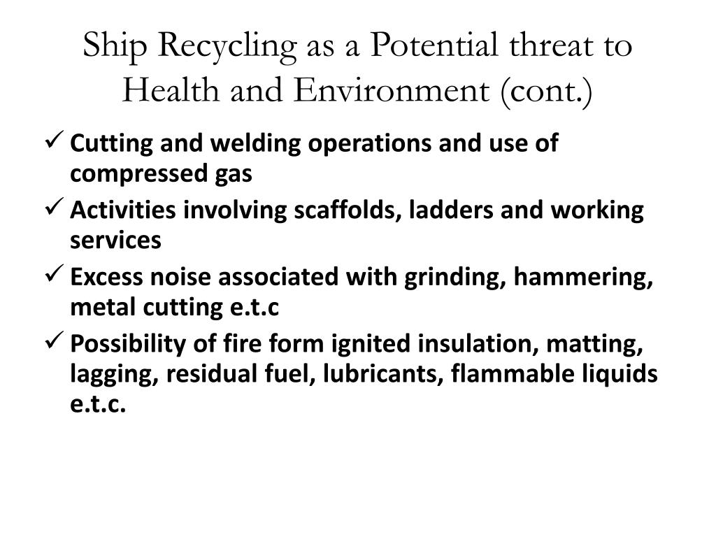 Ship Recycling as a Potential threat to Health and Environment (cont.)