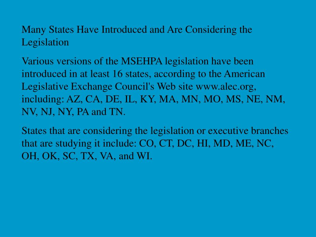 Many States Have Introduced and Are Considering the Legislation