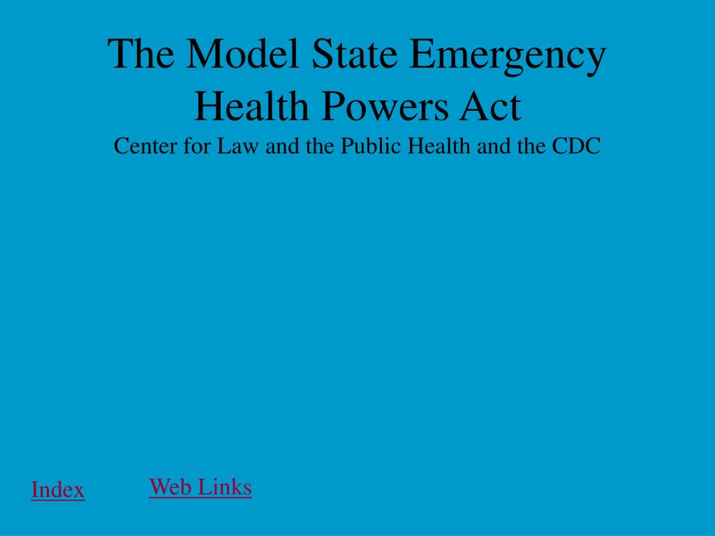 The Model State Emergency Health Powers Act