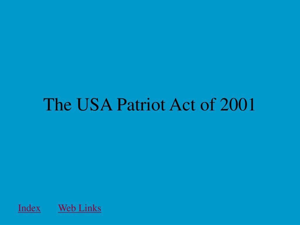 The USA Patriot Act of 2001
