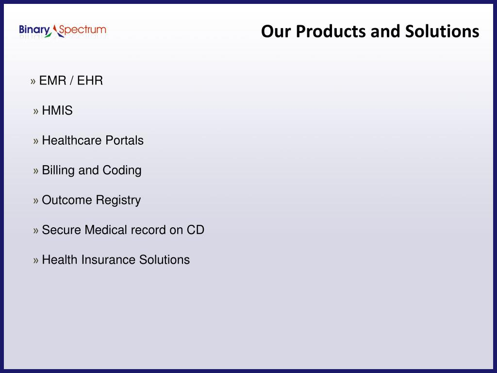 Our Products and Solutions