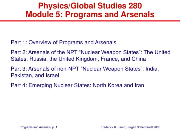 Physics global studies 280 module 5 programs and arsenals