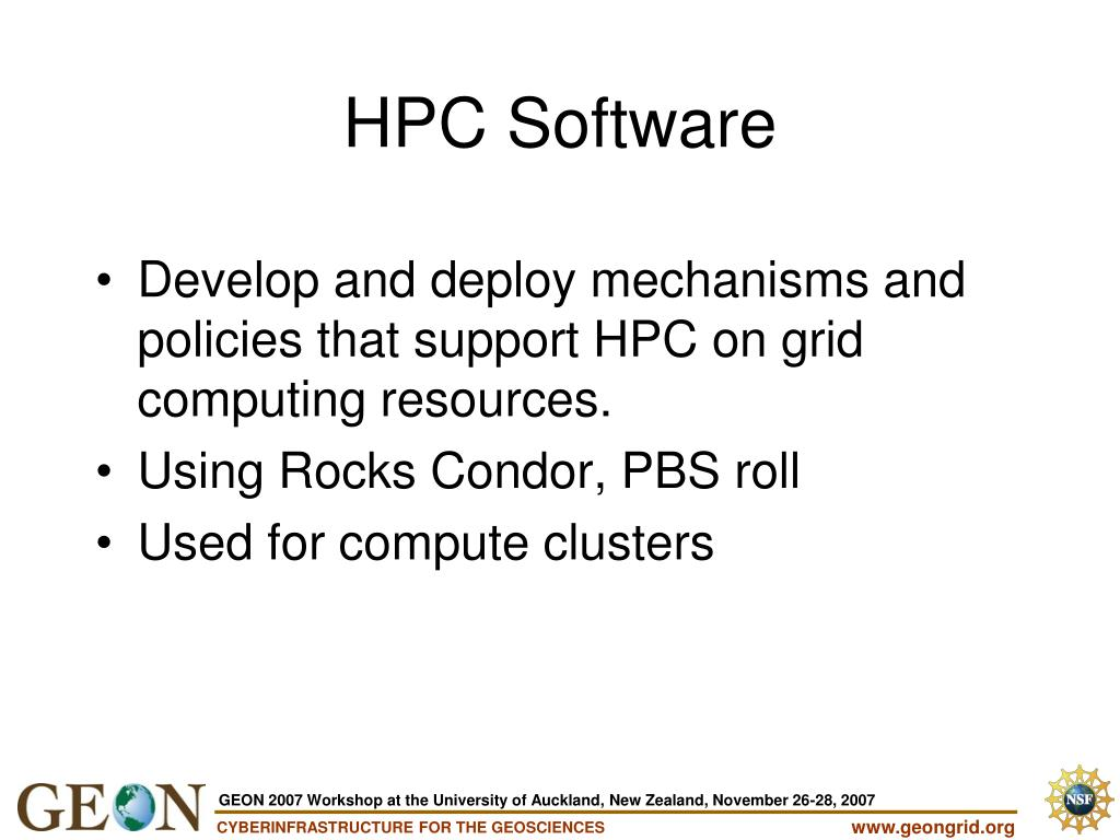 Develop and deploy mechanisms and policies that support HPC on grid computing resources.