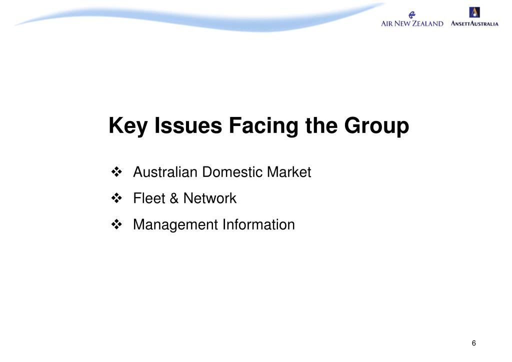 Key Issues Facing the Group