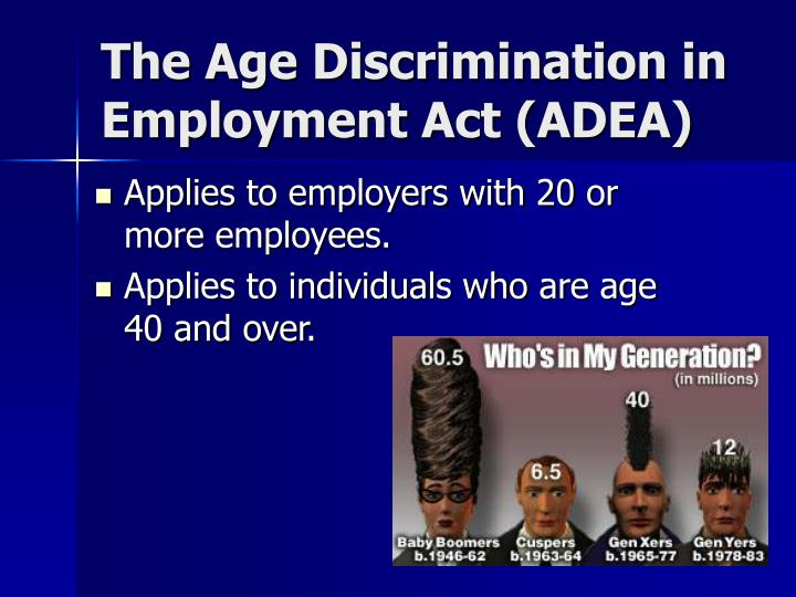 The Age Discrimination in Employment Act (ADEA)