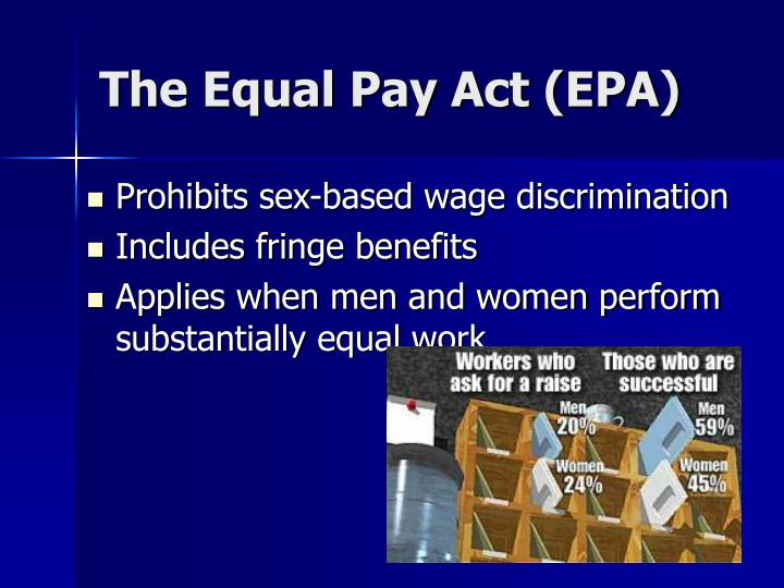 The Equal Pay Act (EPA)