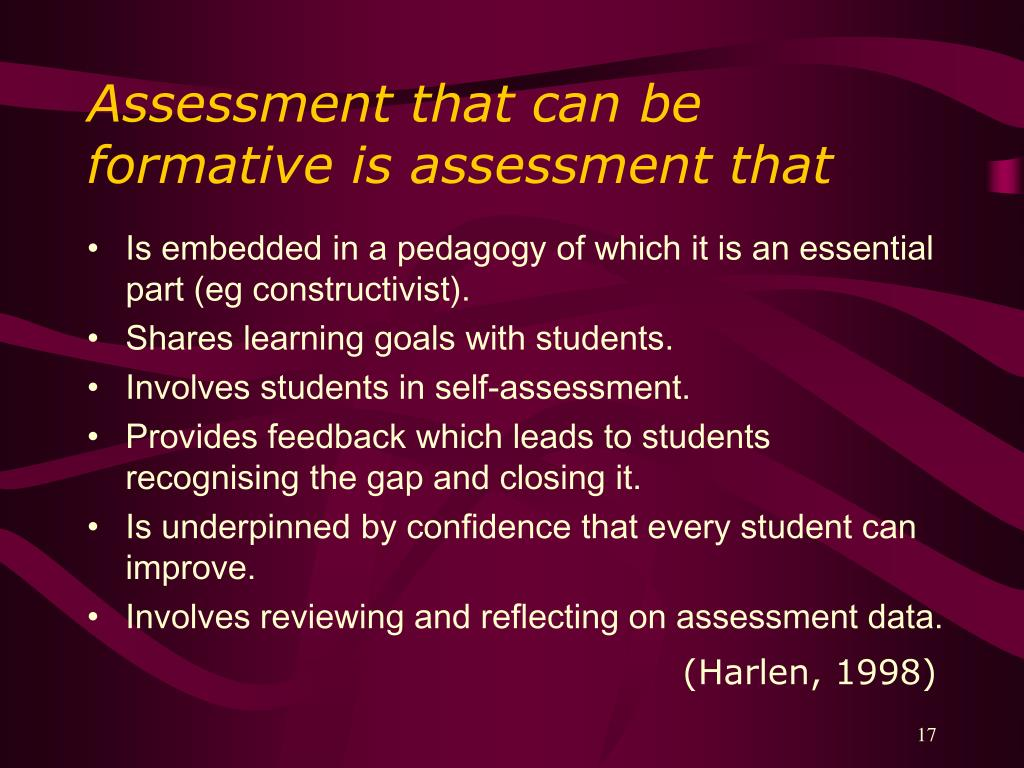 Assessment that can be formative is assessment that