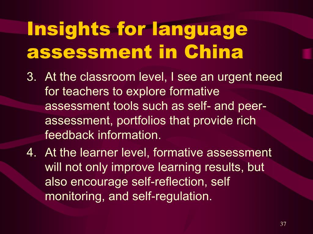 Insights for language assessment in China