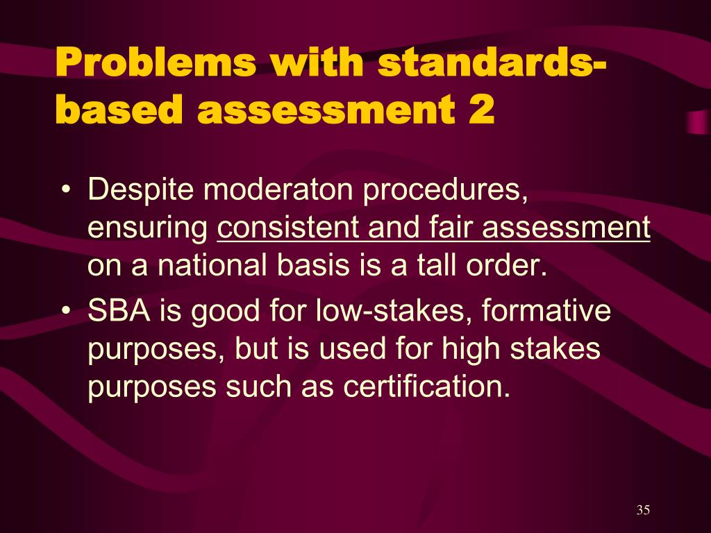 Problems with standards-based assessment 2