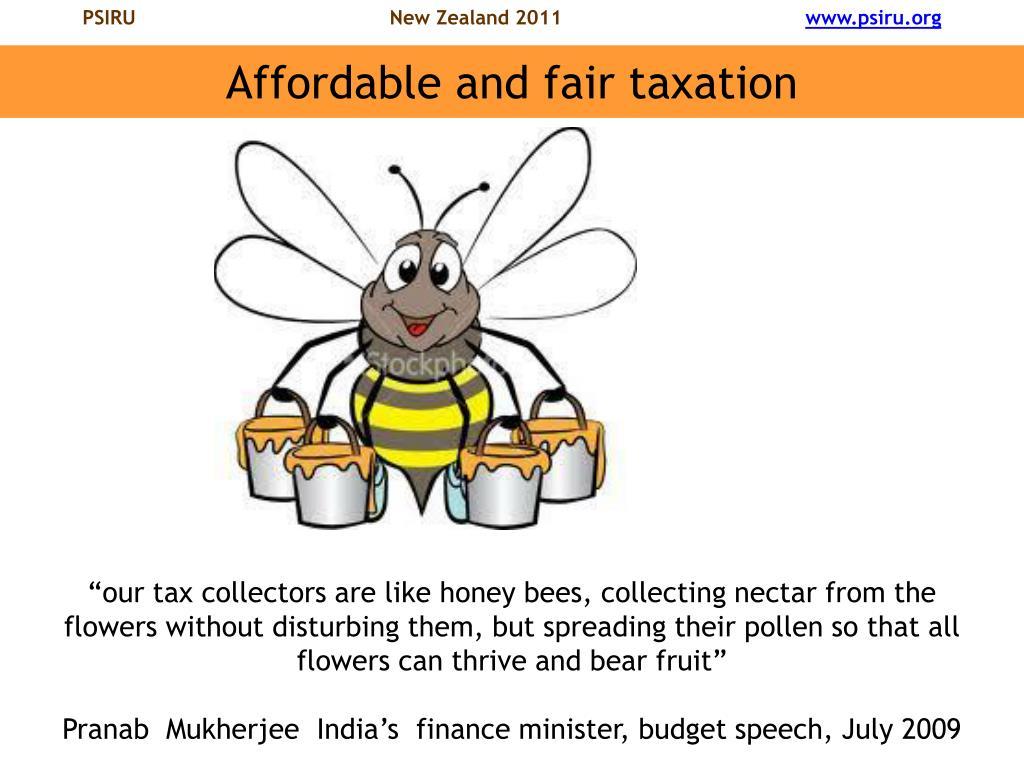 Affordable and fair taxation