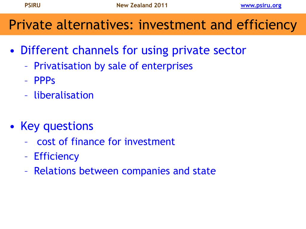 Private alternatives: investment and efficiency