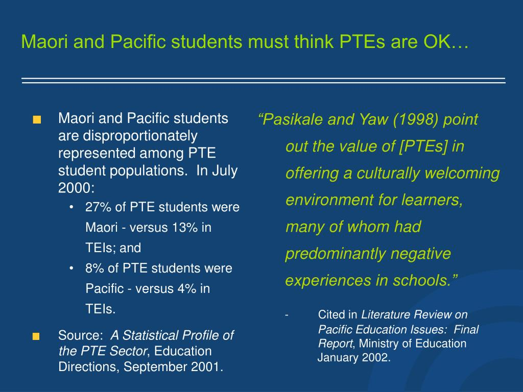 Maori and Pacific students must think PTEs are OK…