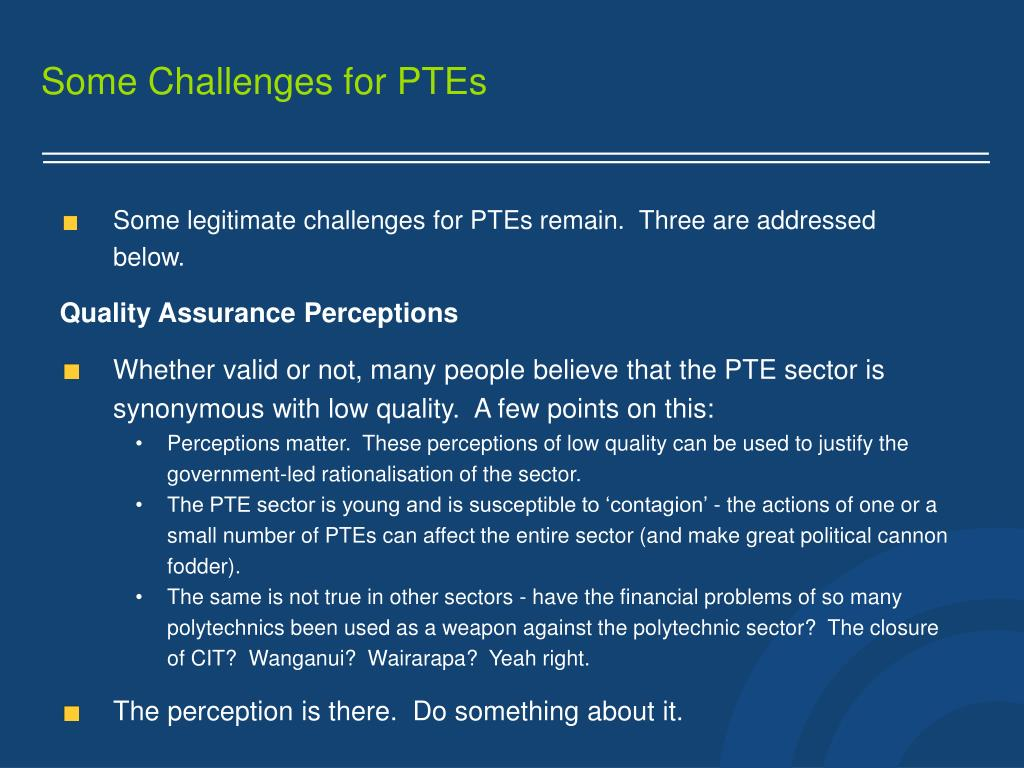 Some Challenges for PTEs