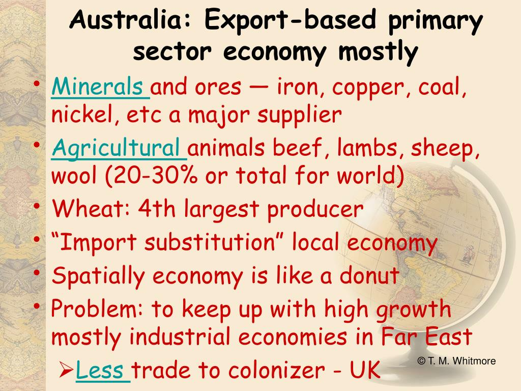 Australia: Export-based primary sector economy mostly