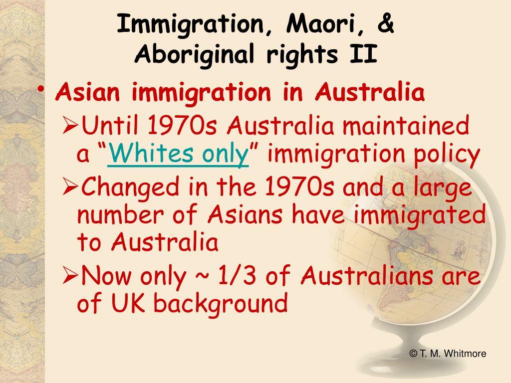 Immigration, Maori, &