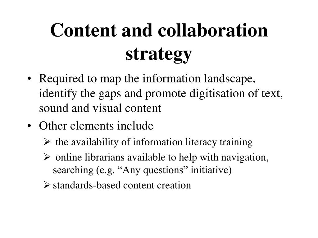 Content and collaboration strategy