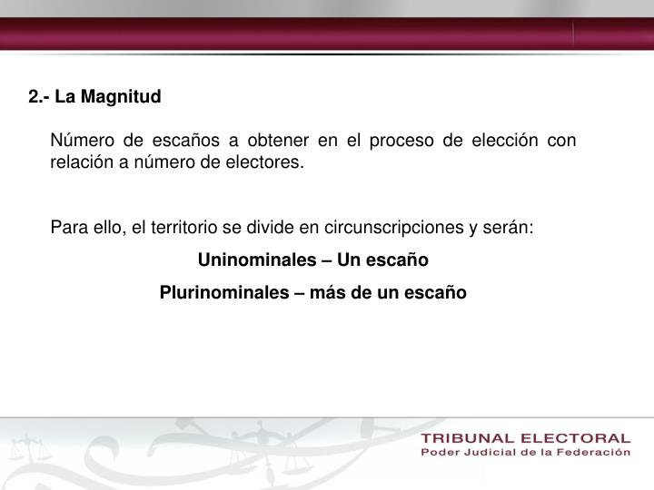 2.- La Magnitud