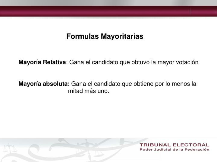 Formulas Mayoritarias