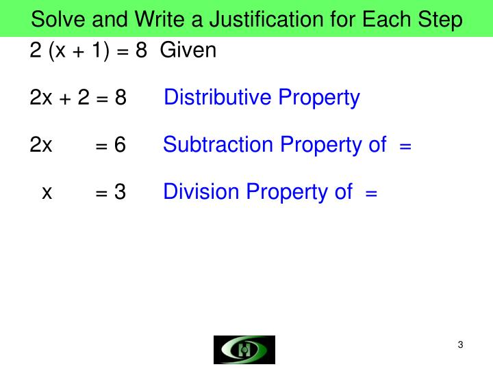 Solve and write a justification for each step
