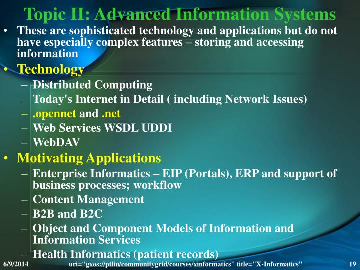 Topic II: Advanced Information Systems