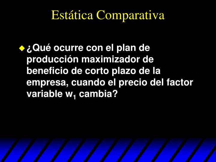 Estática Comparativa