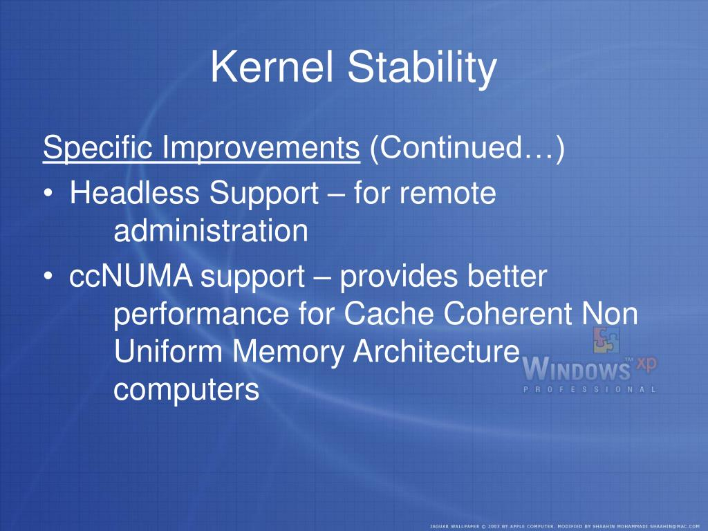 Kernel Stability