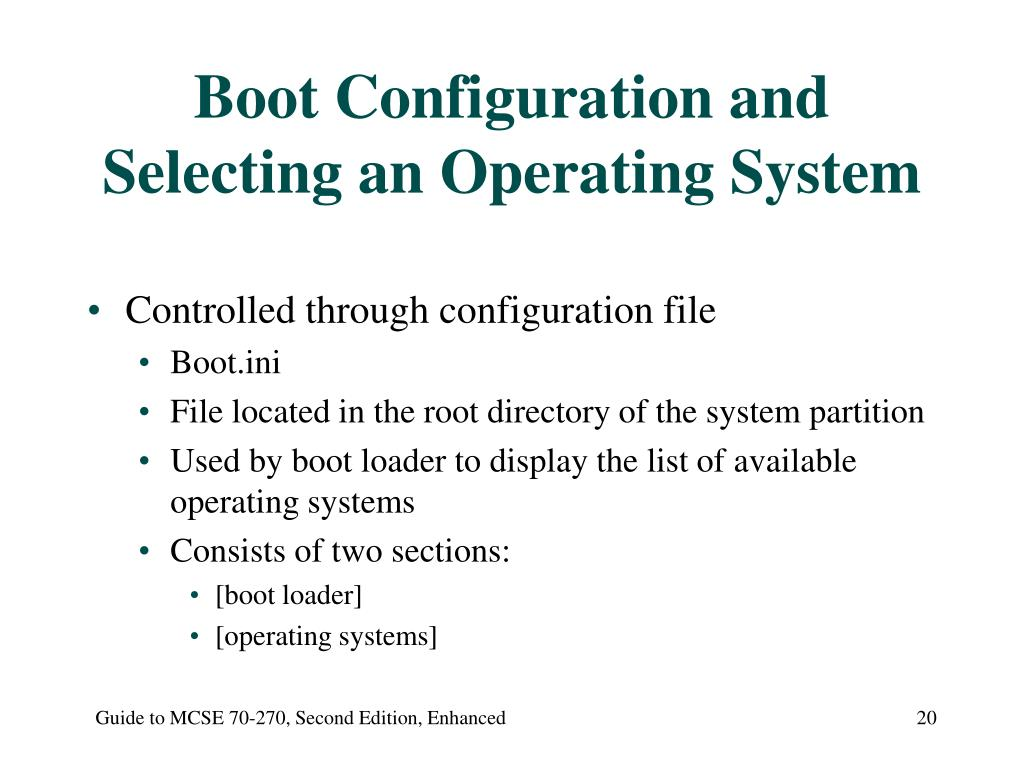 Boot Configuration and Selecting an Operating System