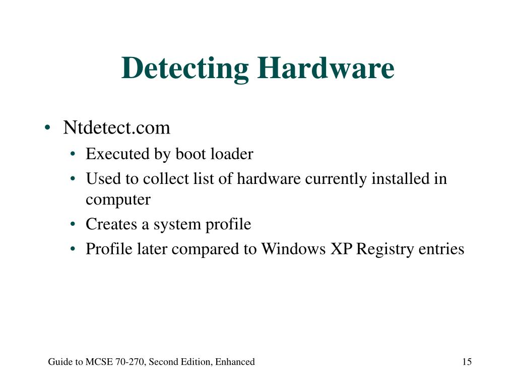 Detecting Hardware