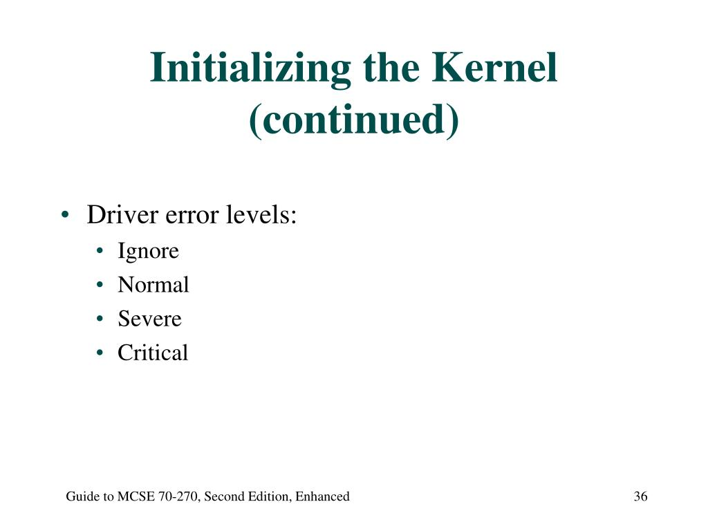 Initializing the Kernel (continued)