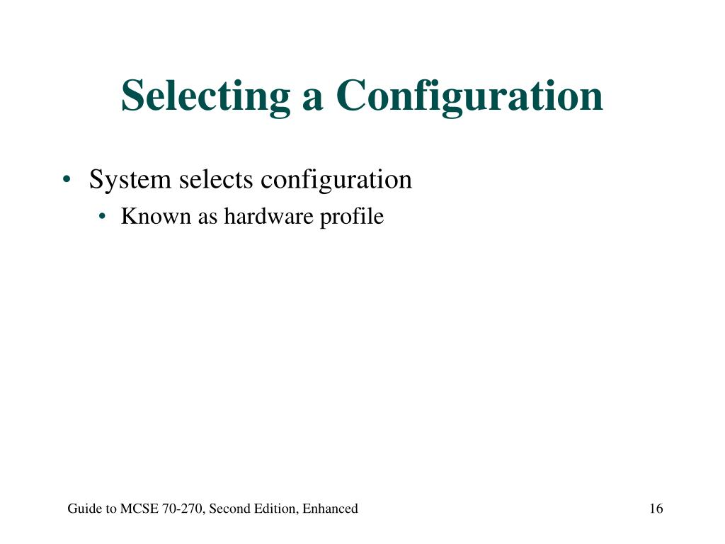 Selecting a Configuration