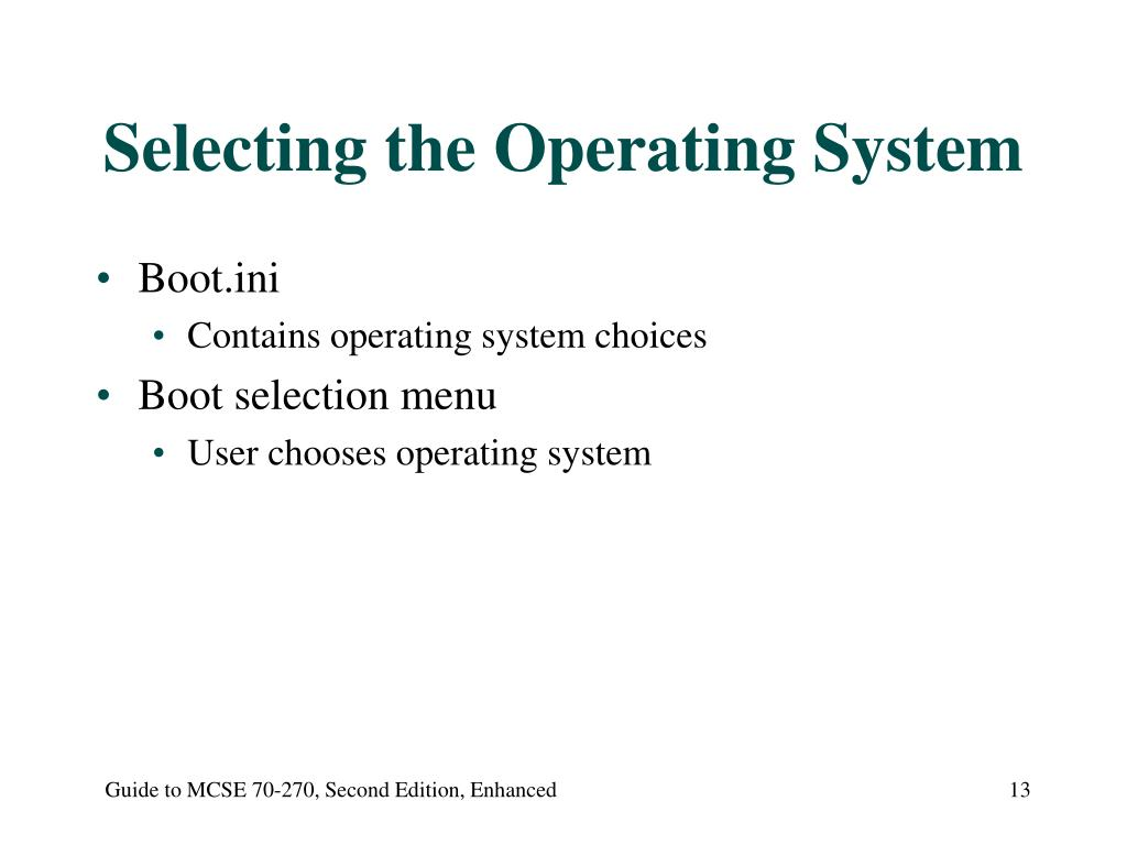 Selecting the Operating System