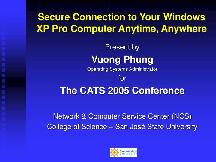 Secure connection to your windows xp pro computer anytime anywhere