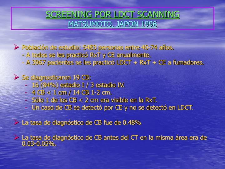SCREENING POR LDCT SCANNING