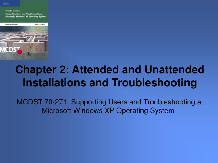 Mcdst 70 271 supporting users and troubleshooting a microsoft windows xp operating system