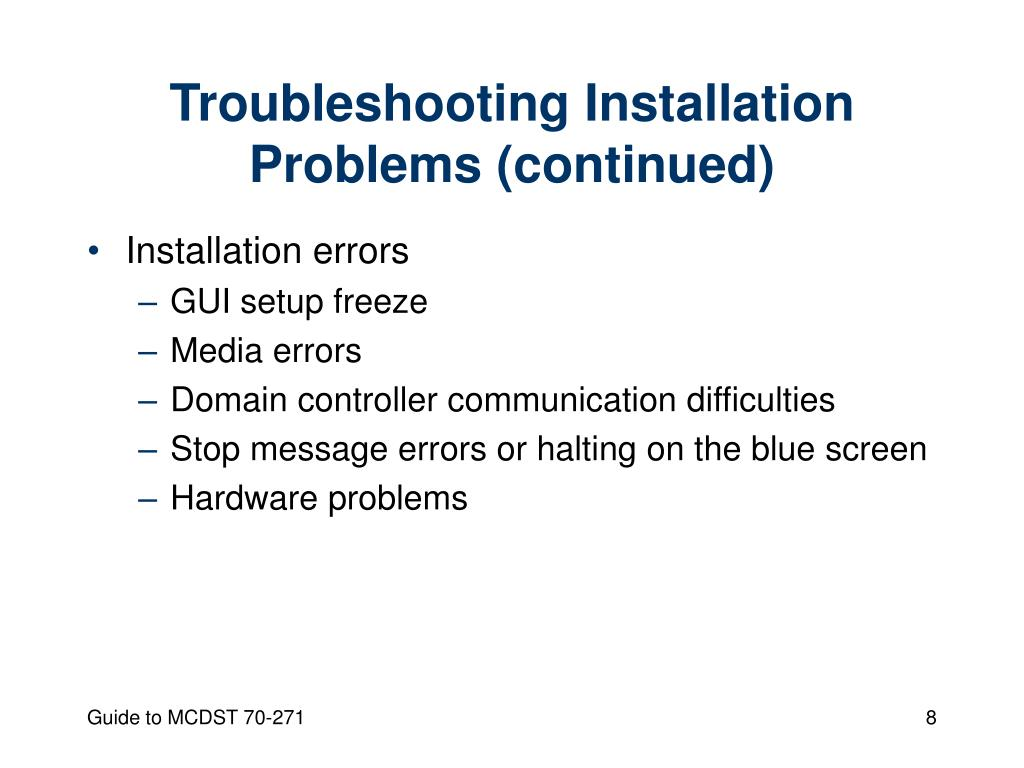 Troubleshooting Installation Problems (continued)