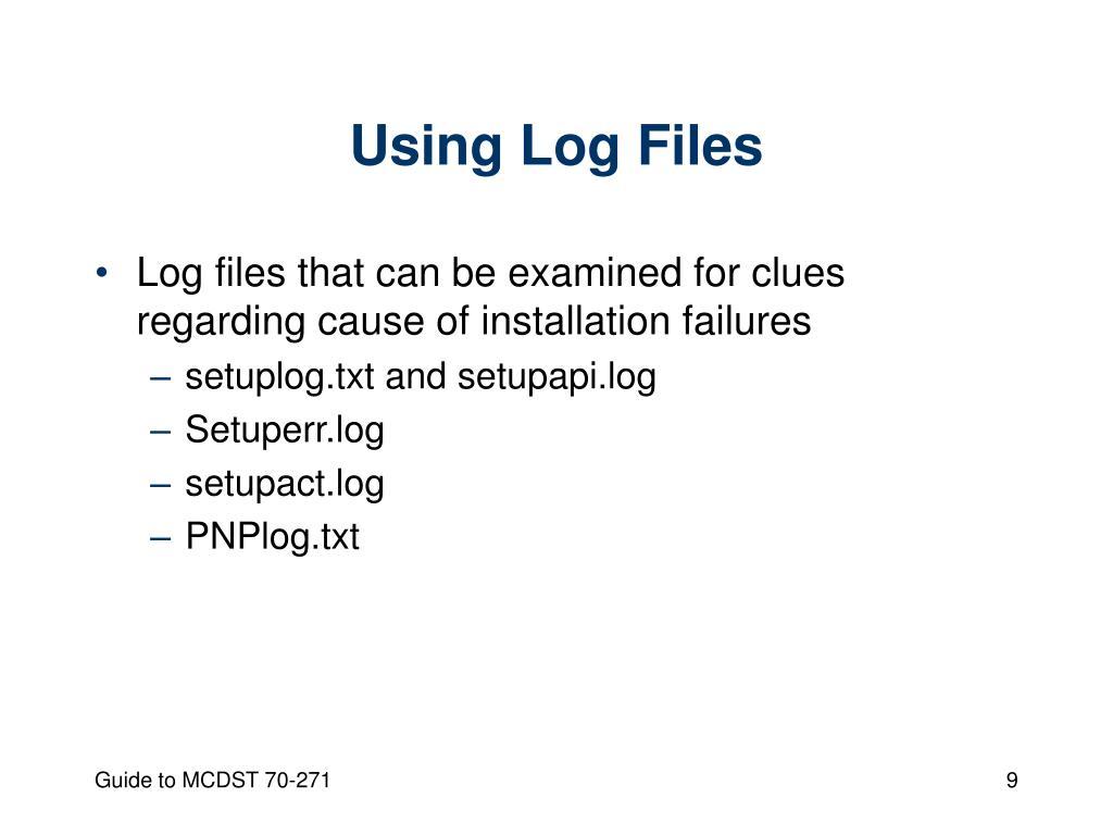 Using Log Files