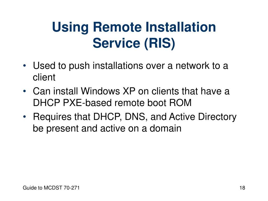 Using Remote Installation