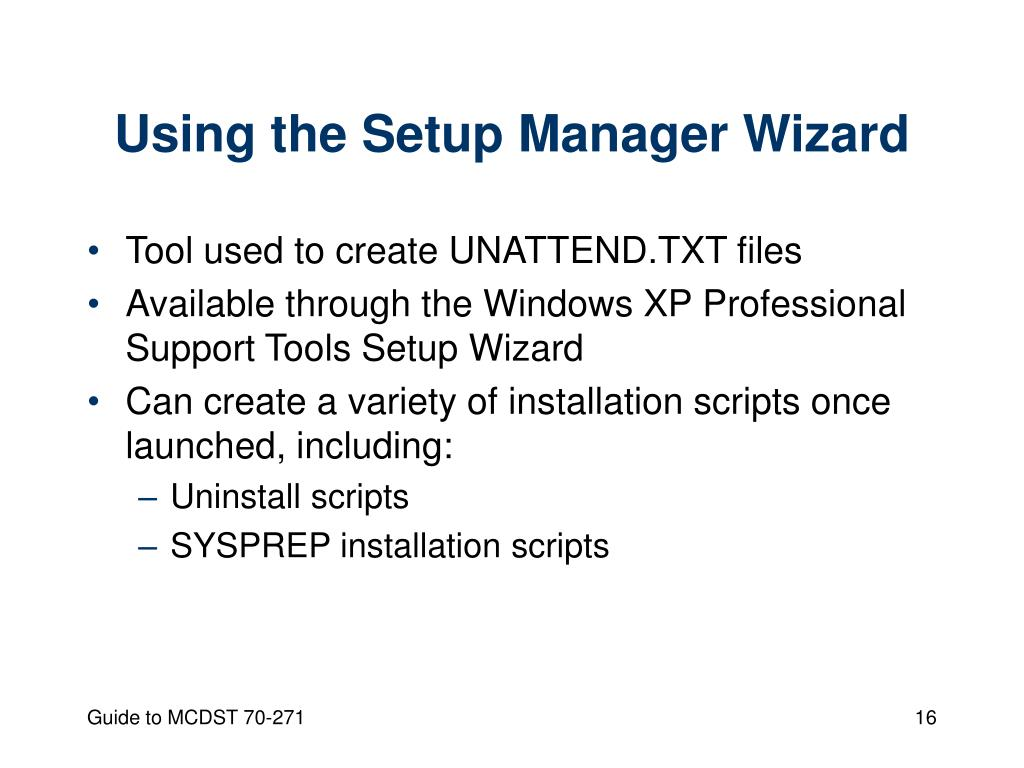 Using the Setup Manager Wizard