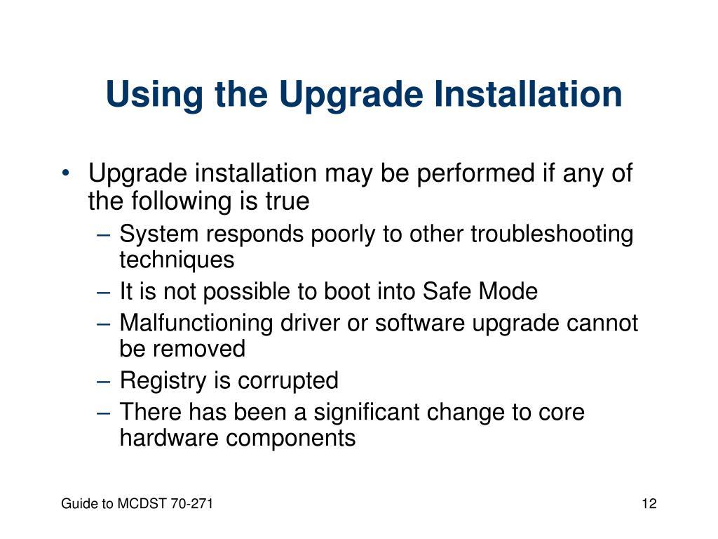 Using the Upgrade Installation
