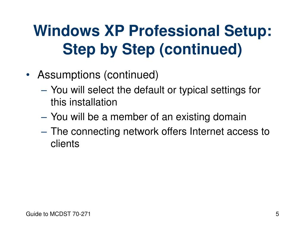 Windows XP Professional Setup: Step by Step (continued)