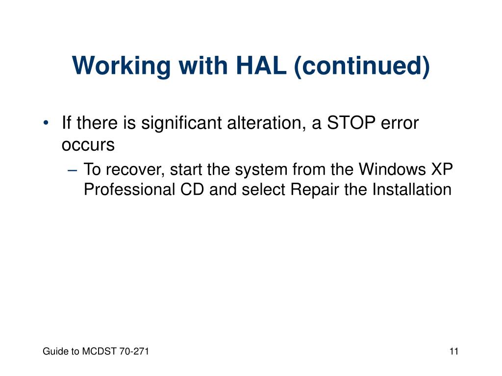 Working with HAL (continued)