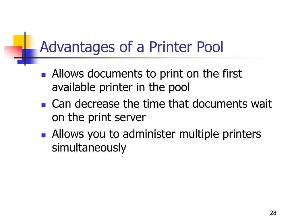Advantages of a Printer Pool